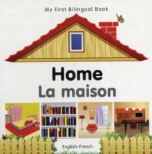 My First Bilingual Book - Home, Board book