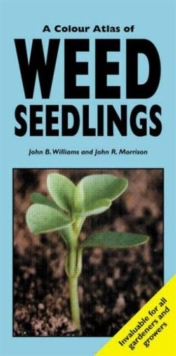 A Colour Atlas of Weed Seedlings, Paperback