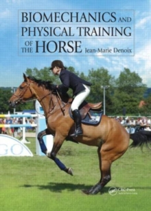 Biomechanics and Physical Training of the Horse, Hardback