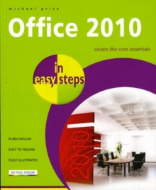Office 2010 in Easy Steps, Paperback