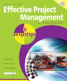 Effective Project Management in Easy Steps, Paperback Book