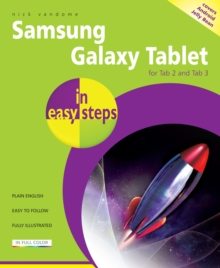 Samsung Galaxy Tablet in Easy Steps: for Tab 2 and Tab 3 Covers Android Jelly Bean, Paperback Book