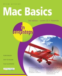 Mac Basics in Easy Steps : Covers OS X Yosemite (10.10), Paperback