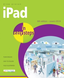 iPad in Easy Steps : Covers iOS 8, Paperback Book