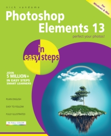 Photoshop Elements 13 in Easy Steps, Paperback Book
