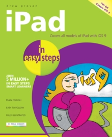 iPad in Easy Steps : Covers iOS 9, Paperback