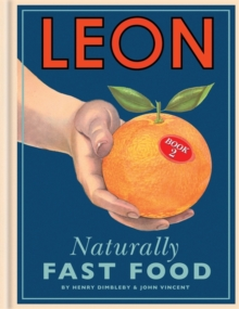 Leon: Naturally Fast Food : Book 2, Hardback