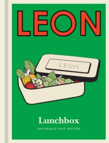 Little Leon: Lunchbox: Naturally Fast Recipes, Hardback Book