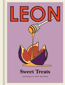 Little Leon: Sweet Treats: Naturally Fast Recipes, Hardback Book