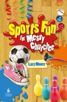 Sports Fun for Messy Churches, Paperback
