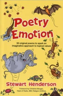 Poetry Emotion : 50 Original Poems to Spark an Imaginative Approach to Topical Values, Paperback