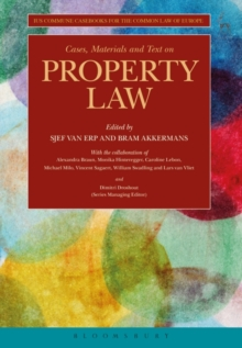 Cases, Materials and Text on Property Law : Ius Commune Casebooks for a Common Law of Europe, Paperback