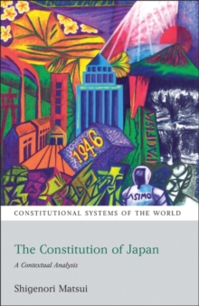The Constitution of Japan : A Contextual Analysis, Paperback