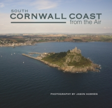 South Cornwall Coast from the Air, Hardback