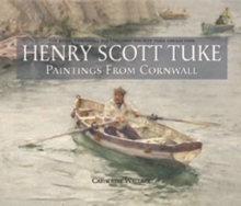Henry Scott Tuke Paintings from Cornwall, Hardback