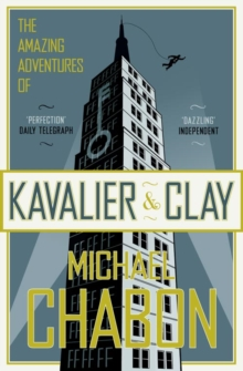 The Amazing Adventures of Kavalier and Clay, Paperback Book