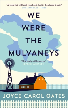 We Were the Mulvaneys, Paperback Book
