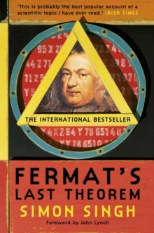 Fermat's Last Theorem : The Story of a Riddle That Confounded the World's Greatest Minds for 358 Years, Paperback