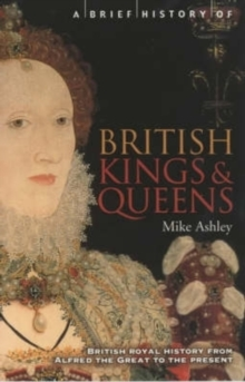 A Brief History of British Kings and Queens, Paperback