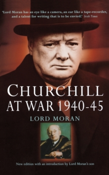 Churchill at War : 1940-45, Paperback Book