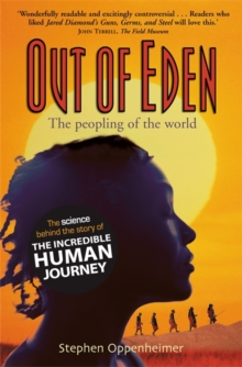 Out of Eden : The Peopling of the World, Paperback
