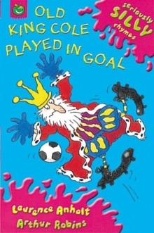 Old King Cole Played in Goal, Paperback
