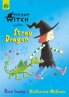 Titchy Witch and the Stray Dragon, Paperback