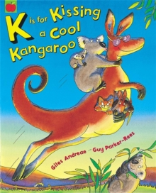 K is for Kissing a Cool Kangaroo, Paperback