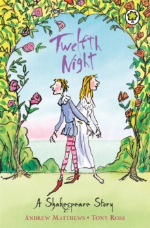 Twelfth Night : Shakespeare Stories for Children, Paperback