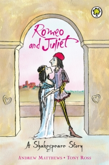 Romeo and Juliet : Shakespeare Stories for Children, Paperback