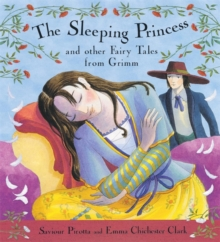The Sleeping Princess and Other Fairy Tales from Grimm, Hardback Book