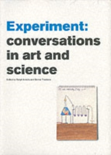 Experiment : Conversations in Art and Science, Paperback