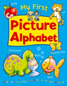 My First Picture Alphabet, Hardback