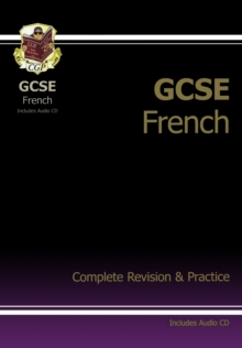 GCSE French Complete Revision & Practice with Audio CD (A*-G Course), Paperback Book