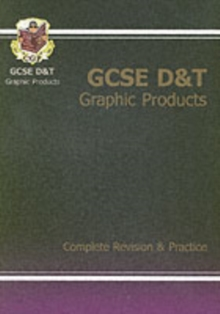GCSE Design & Technology Graphic Products Complete Revision & Practice, Paperback
