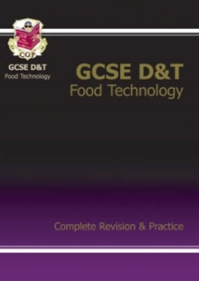GCSE Design &Technology Food Technology Complete Revision & Practice (A*-G Course), Paperback