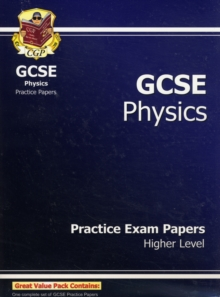 GCSE Physics Practice Exam Papers - Higher (A*-G Course), Paperback