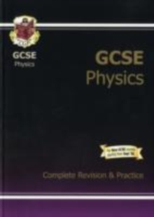 GCSE Physics Complete Revision & Practice (A*-G Course), Paperback