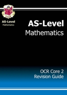 AS-Level Maths OCR Core 2 Revision Guide, Paperback