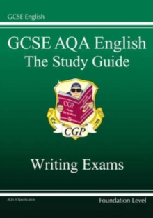 GCSE AQA Producing Non-Fiction Texts and Creative Writing Study Guide Foundation (A*-G Course), Paperback