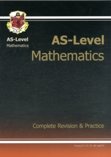 AS-Level Maths Complete Revision & Practice, Paperback