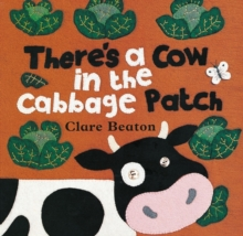 There's a Cow in the Cabbage Patch, Paperback