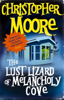 The Lust Lizard of Melancholy Cove, Paperback