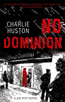 No Dominion : A Joe Pitt Novel, Paperback Book