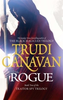 The Rogue : The Traitor Spy Trilogy: Book Two, Paperback