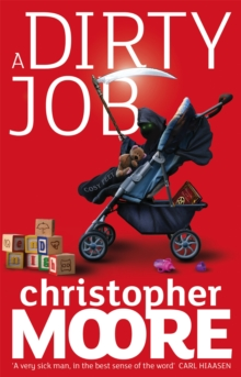 A Dirty Job : A Novel, Paperback