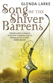 Song Of The Shiver Barrens : Book Three of the Mirage Makers, Paperback Book