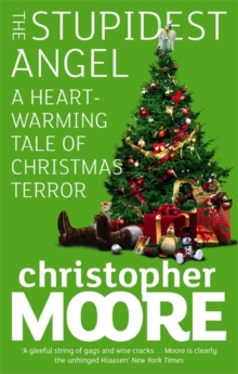 The Stupidest Angel : A Heartwarming Tale of Christmas Terror, Paperback