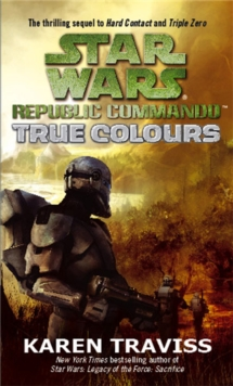 Star Wars Republic Commando: True Colours : v. 3, Paperback