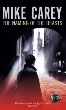 The Naming of the Beasts : A Felix Castor Novel, Paperback